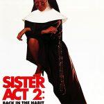 Mudança de Hábito 2: Mais Confusões no Convento (1993)