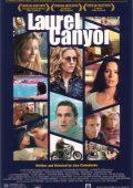 Laurel Canyon: A Rua das Tentações (2002)