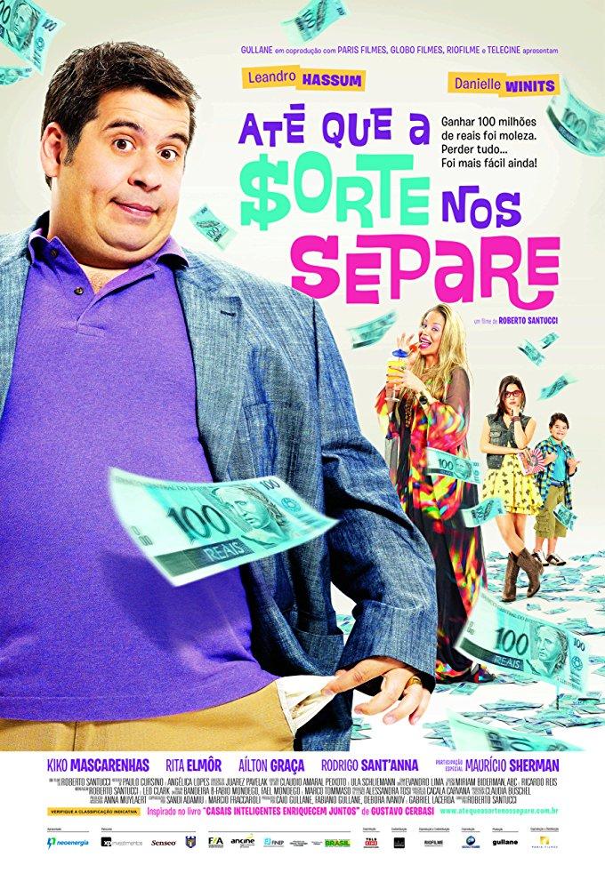 Até que a Sorte nos Separe (2012)
