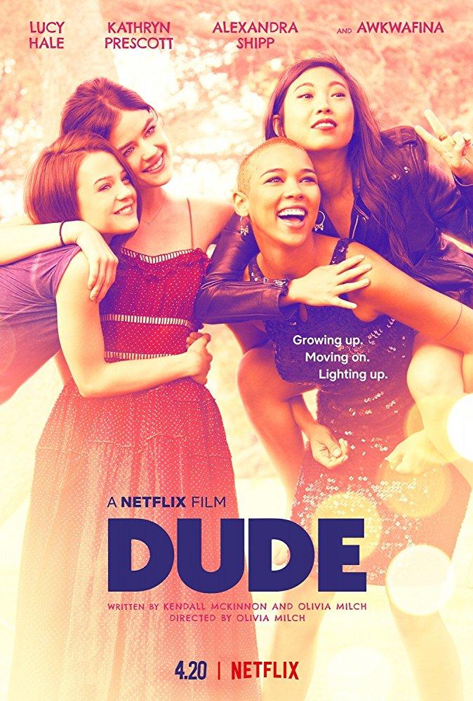 Dude: A Vida é Assim (2018)