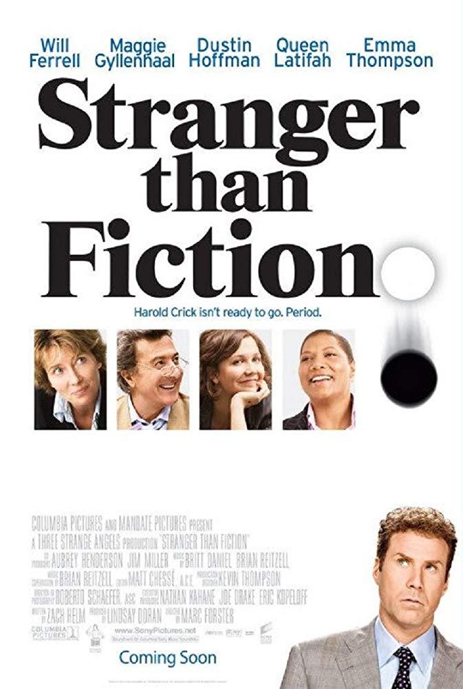 Mais Estranho que a Ficção (2006)