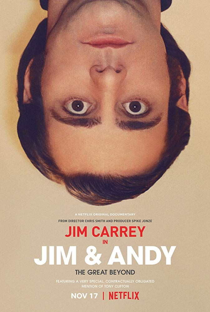 Jim & Andy: The Great Beyond – Featuring a Very Special, Contractually Obligated Mention of Tony Clifton (2017)