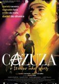 Cazuza: O Tempo Não Pára (2004)