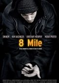8 Mile: Rua das Ilusões (2002)