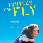 Tartarugas Podem Voar (2004)