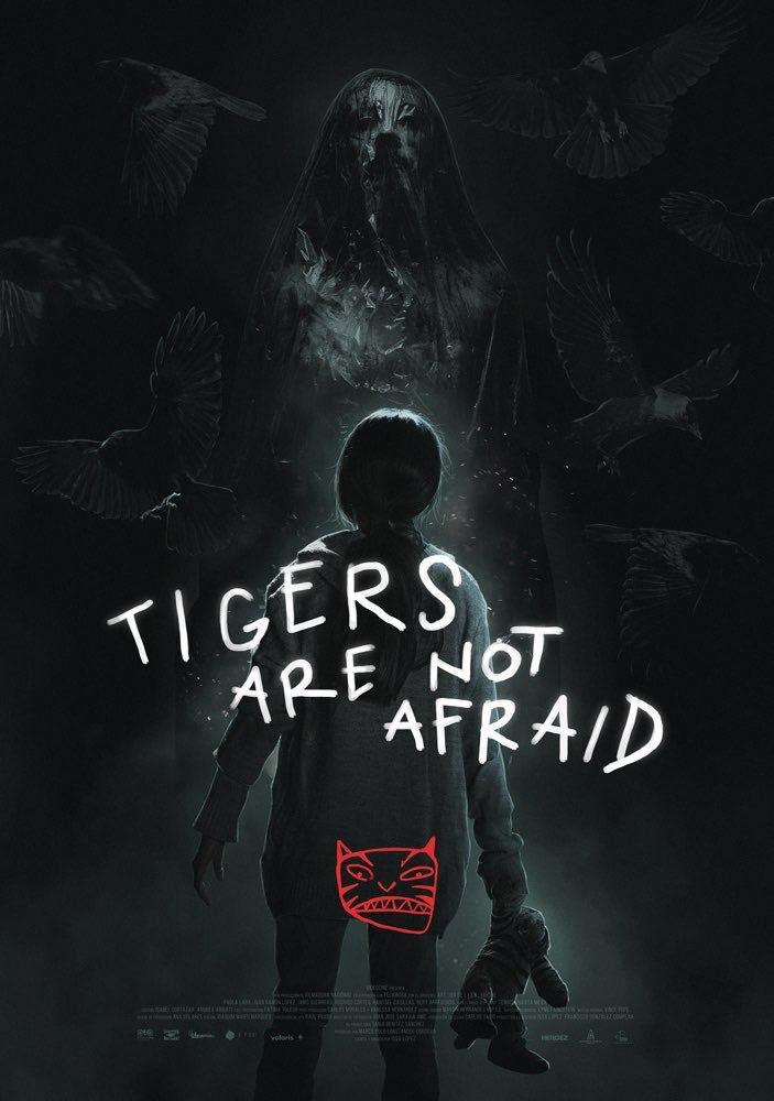 Os Tigres Não Têm Medo (2017)