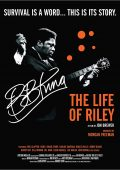 B.B. King: The Life of Riley (2012)