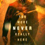 Você Nunca Esteve Realmente Aqui (2017)