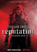 Taylor Swift: Reputation Stadium Tour (2018)
