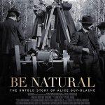 Be Natural: A História não Contada da Primeira Cineasta do Mundo (2018)