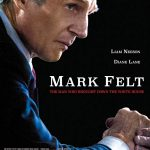 Mark Felt: O Homem que Derrubou a Casa Branca (2017)