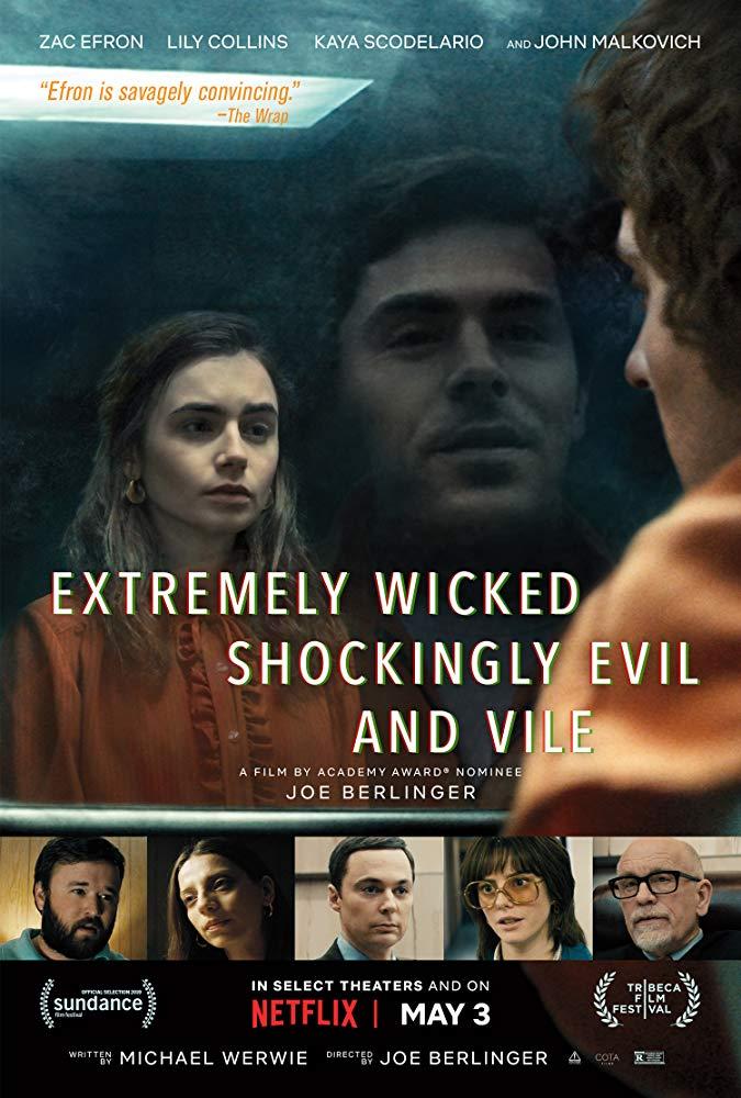Extremamente Cruel, Malvado e Perverso (2019)