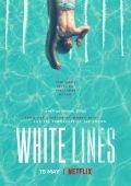 White Lines (2020– )
