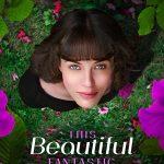 Uma Beleza Fantástica (2016)