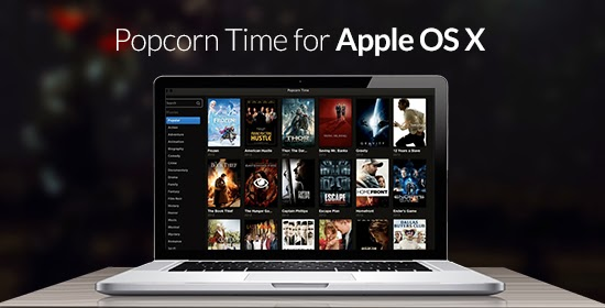 Popcorn Time for Apple OS X